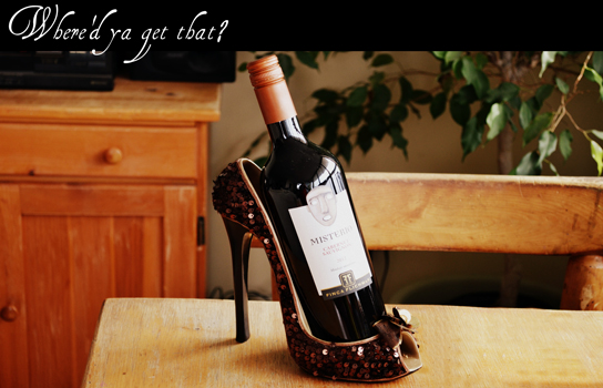 WHERE'D YA GET THAT? – Misterio Cabernet Sauvignon and Sequined Shoe Wine Holder.